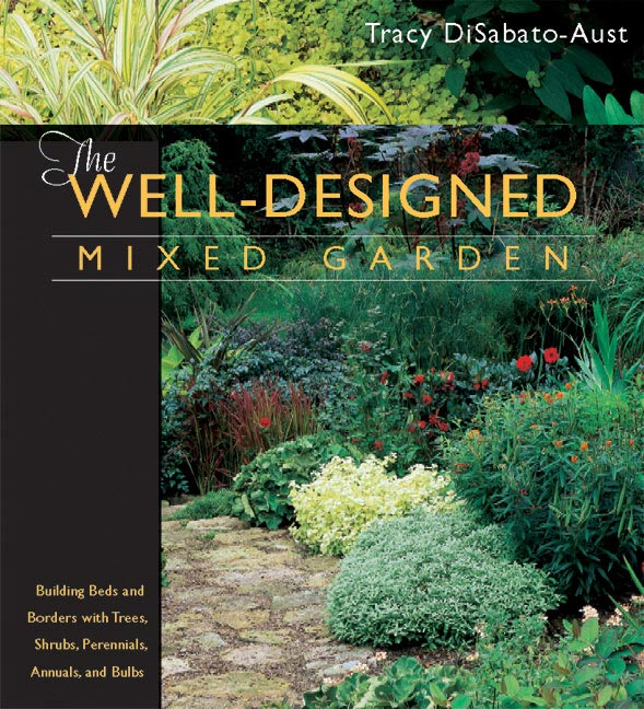 Tracy disabato aust best selling author professional - The well tended perennial garden ...